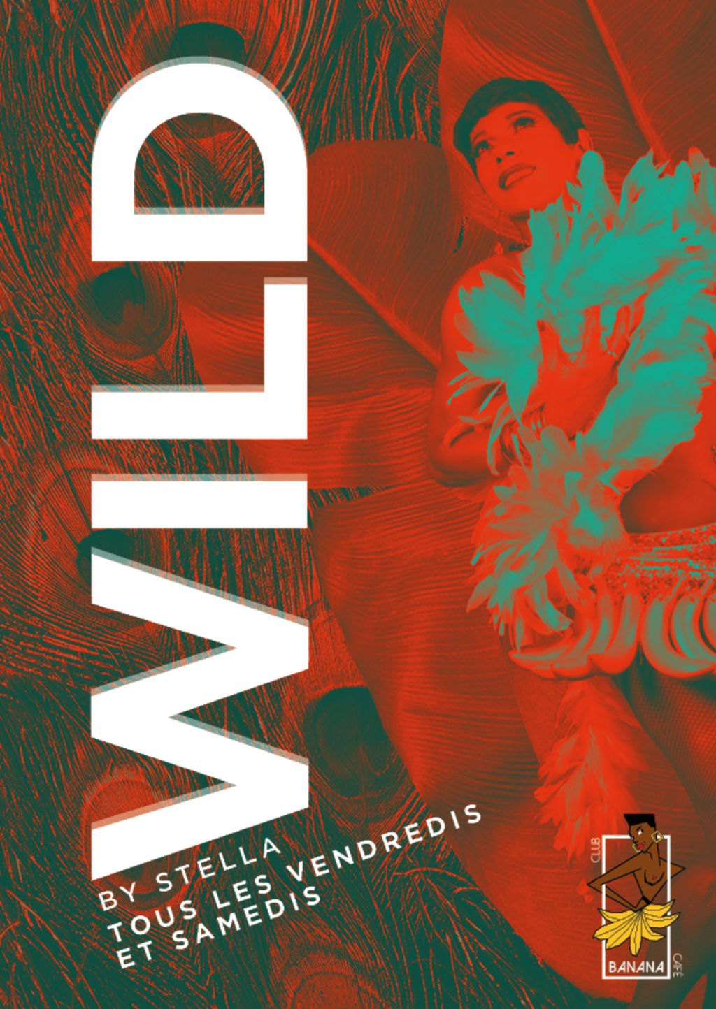 WILD - Every Fridays & Saturdays